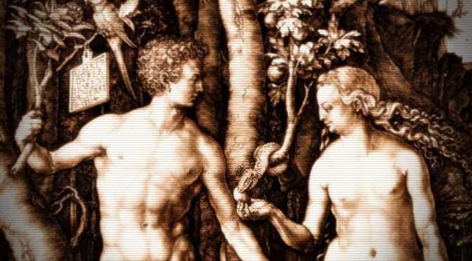 Οι απαρχές του μύθου του Αδάμ και της Εύας…