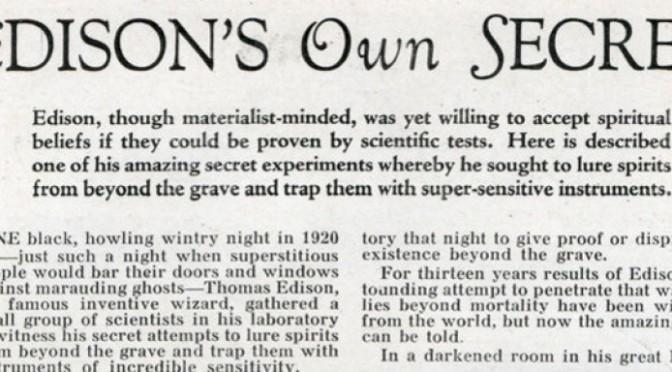 Η μυστηριώδης «Μηχανή Επικοινωνίας με τους Νεκρούς» του Τόμας Εντισον – Μύθος ή πραγματικότητα;